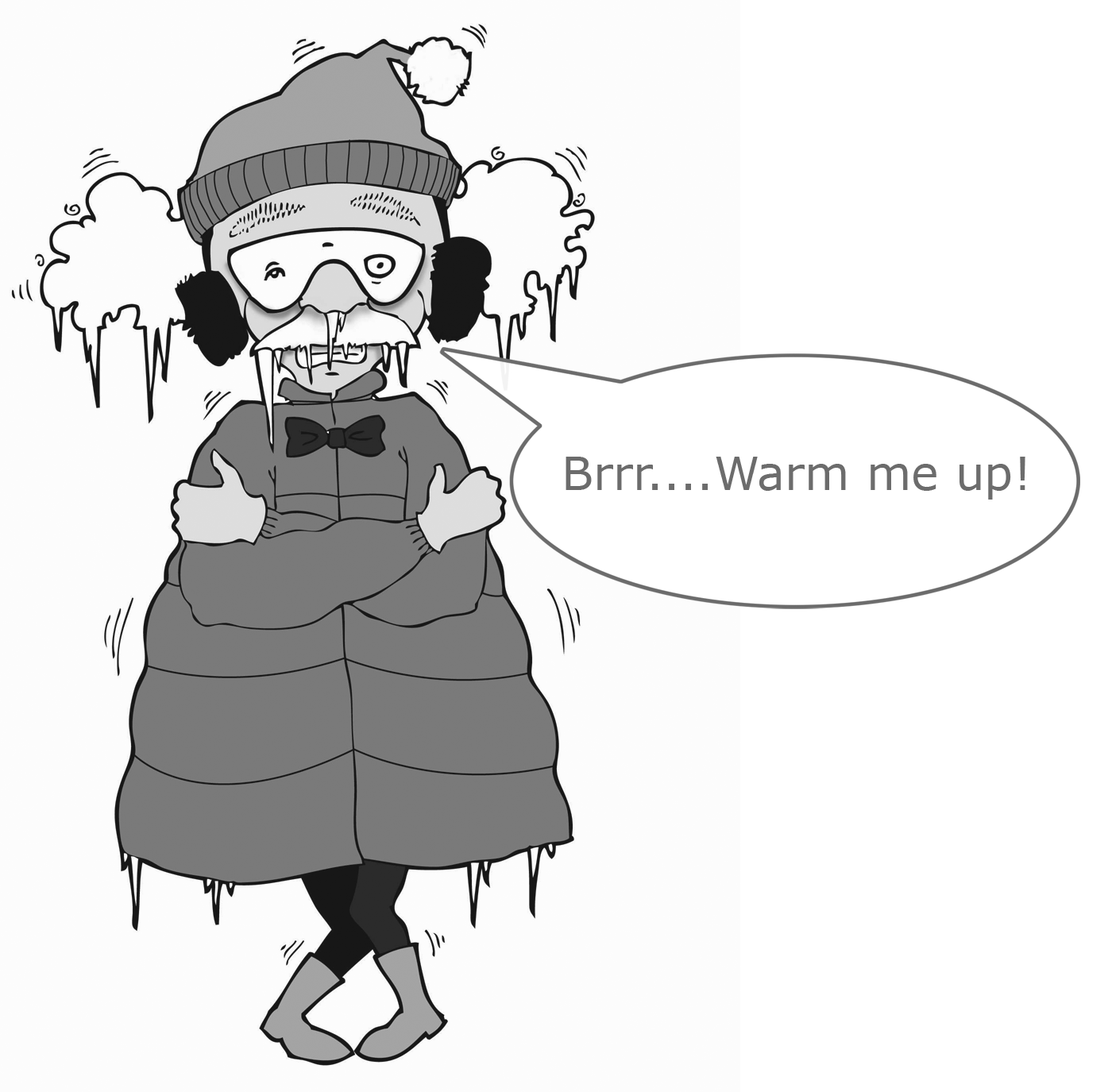 "Dr Shock Says ""BRR Warm me up!!!"""